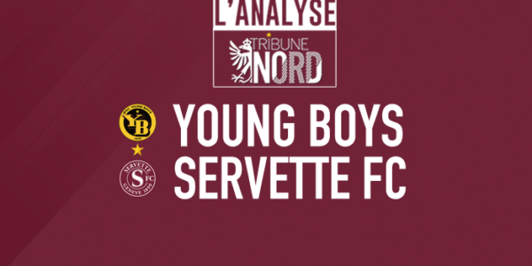 YB – Servette : L'analyse du match