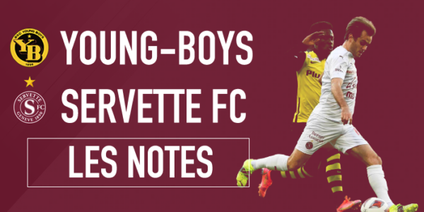 Young Boys – Servette 2-0 : Fini les semaines anglaises