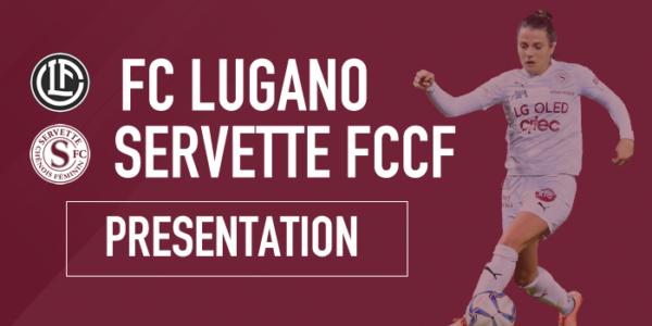FC Lugano Femminile- Servette FCCF : Plus que 4 matchs